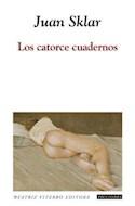 Papel CATORCE CUADERNOS (COLECCION FICCIONES 108)