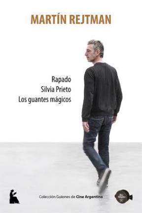 Papel Rapado / Silvia Prieto / Los Guantes Magicos