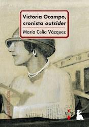 Papel Victoria Ocampo, Cronista Outsider