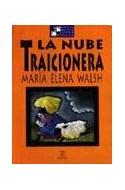 Papel NUBE TRAICIONERA (BIBLIOTECA MARIA ELENA WALSH)