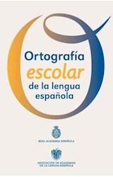 Papel ORTOGRAFIA ESCOLAR DE LA LENGUA ESPAÑOLA