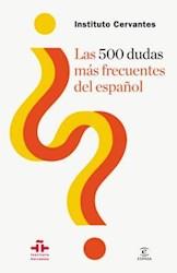 Papel 500 Dudas Mas Frecuentes Del Español, Las