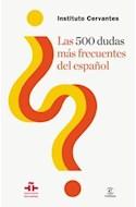 Papel 500 DUDAS MAS FRECUENTES DEL ESPAÑOL