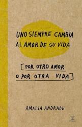 Libro Uno Siempre Cambia Al Amor De Su Vida