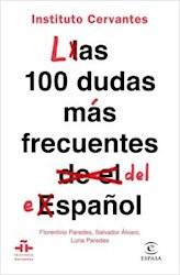 Libro Las 100 Dudas Mas Frecuentes Del Espa/Ol