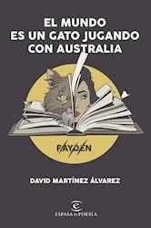 Libro El Mundo Es Un Gato Jugando Con Australia