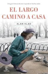 Libro El Largo Camino A Casa