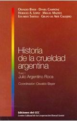 Papel HISTORIA DE LA CRUELDAD ARGENTINA T.1