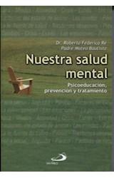 Papel NUESTRA SALUD MENTAL (PSICOEDUCACION, PREVENCION Y TATAMIENT