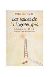 Papel RAICES DE LA LOGOTERAPIA, LAS (ESCRITOS JUVENILES 1923-1942)