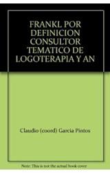 Papel FRANKL POR DEFINICION (CONSULTOR TEMATICO DE LOGOTERAPIA Y A