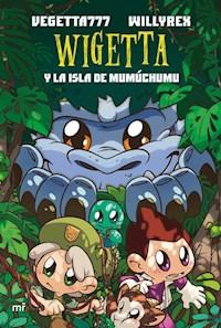 Libro Wigetta Y La Isla De Mumuchumu