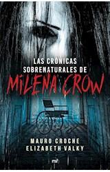 Papel LAS CRONICAS SOBRENATURALES DE MILENA CROW
