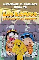 Libro Los Compas Escapan De La Prision