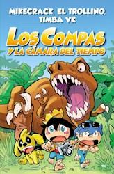Libro Los Compas Y La Camara Del Tiempo