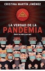 Papel VERDAD DE LA PANDEMIA QUIEN HA SIDO Y POR QUE