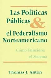 Papel Politicas Publicas Y El Federalismo Norteame