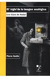 Papel SIGLO DE LA IMAGEN ANALOGICA EL