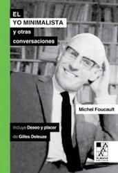 Libro El Yo Minimalista Y Otras Conversaciones