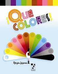 Libro Que Colores !