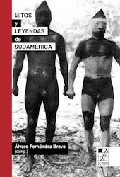 Libro Mitos Y Leyendas De Sudamerica