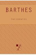 Papel INCIDENTES (COLECCION BIBLIOTECA DE LOS CONFINES)