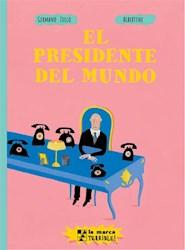 Libro El Presidente Del Mundo