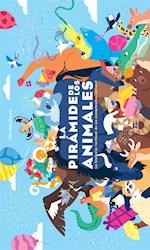 Libro La Piramide De Los Animales . La Historia De Un Cumplea/Os Animal