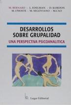 Papel DESARROLLOS SOBRE GRUPALIDAD-UNA PERSPECTIVA PSICOANALITICA
