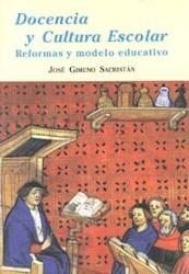 Papel Docencia Y Cultura Escolar