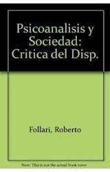 Papel PSICOANALISIS Y SOCIEDAD: CRITICA DEL DISPOSITIVO PEDAGOGICO