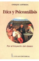 Papel ETICA Y PSICOANALISIS (POR EL TRAYECTO DEL DESEO)
