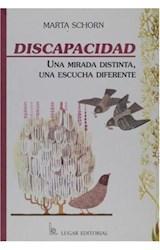 Papel DISCAPACIDAD (UNA MIRADA DISTINTA, UNA ESCUCHA DIFERENTE)