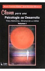 Papel CLAVES PARA UNA PSICOLOGIA DEL DESARROLLO (VIDA PRENATAL. ET