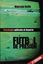 Papel Futbol De Presion Psicologia Aplicada Al Dep