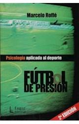 Papel FUTBOL DE PRESION PSICOLOGIA APLICADA AL DEPORTE