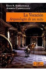 Test VOCACION LA-ARQUEOLOGIA DE UN MITO