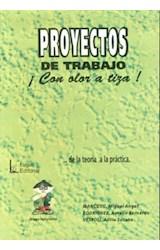Papel PROYECTOS DE TRABAJO CON OLOR A TIZA!