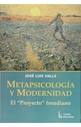 Papel METAPSICOLOGIA Y MODERNIDAD (EL PROYECTO FREUDIANO)