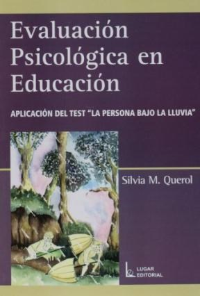 Papel Evaluacion Psicologica En Educacion. Aplicacion Del Test La