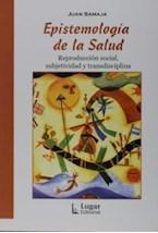 Papel EPISTEMOLOGIA DE LA SALUD (REPRODUCCION SOCIAL, SUBJETIVIDAD