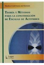 Test TEORIA Y METODOS PARA LA CONSTRUCCION DE ESCALAS DE ACTITUDE