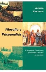 Papel FILOSOFIA Y PSICOANALISIS (EL INCONSCIENTE CREADOR COMO POTE