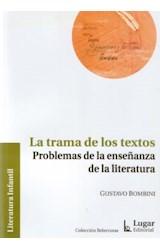 Papel TRAMA DE LOS TEXTOS, LA (PROBLEMAS DE LA ENSEÑANZA DE LA LIT