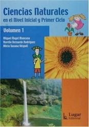 Libro 1. Ciencias Naturales En El Nivel Inicial Y Primer Ciclo
