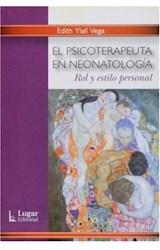 Papel PSICOTERAPEUTA EN NEONATOLOGIA (ROL Y ESTILO PERSONAL)