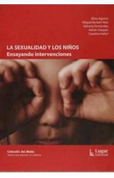 Papel SEXUALIDAD Y LOS NIÑOS, LA (ENSAYANDO INTERVENCIONES)