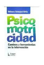 Papel PSICOMOTRICIDAD (CAMINOS Y HERRAMIENTAS EN LA INTERVENCION