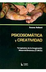 Papel PSICOSOMATICA Y CREATIVIDAD (TERAPEUTICA DE LA IMAGINACION M