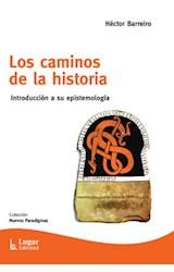 Papel LOS CAMINOS DE LA HISTORIA